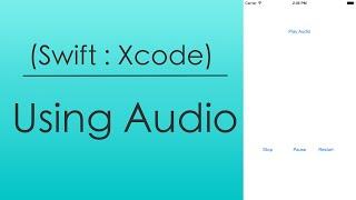 getlinkyoutube.com-Using Audio (Swift : Xcode)