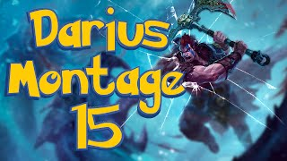 Darius Montage 15
