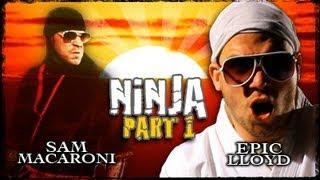 getlinkyoutube.com-Ninja - Part 1 with Sam Macaroni