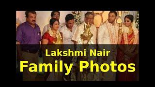 Lakshmi Nair Family Photos width=