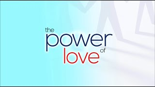 The Power of Love | Dr. Bill Winston