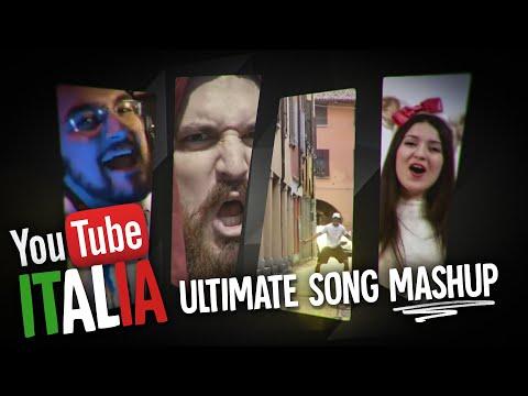 YOUTUBE ITALIA ULTIMATE SONG MASHUP