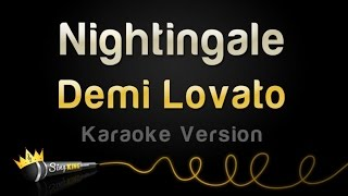 getlinkyoutube.com-Demi Lovato - Nightingale (Karaoke Version)