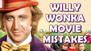 getlinkyoutube.com-WILLY WONKA & THE CHOCOLATE FACTORY MISTAKES, Spoilers, Fact, Goof and Fails | Ft. Gene Wilder