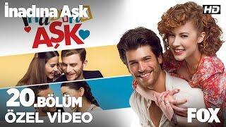 getlinkyoutube.com-İnadına Aşk 20. Bölüm Kamera Arkası