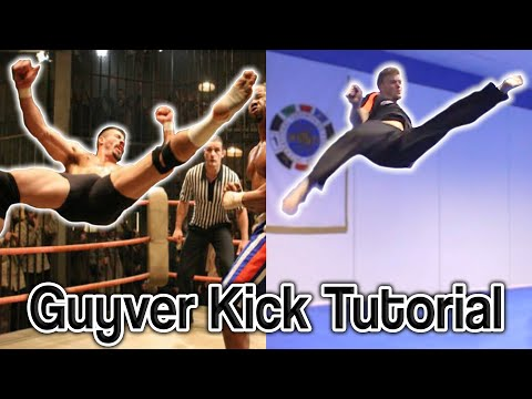 Guyver Kick Tutorial aka Boyka/Scott Adkins Signature Move