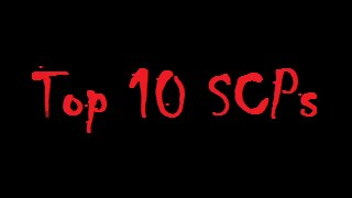 getlinkyoutube.com-Top 10 SCPs I Want in Real Life
