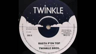 TWINKLE BROS. - Rasta P'on Top [1981]
