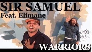 Sir Samuel - Warriors (ft. Elimane)