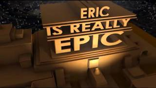 getlinkyoutube.com-Twentieth Century Fox- Eric is Really Epic