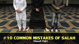 getlinkyoutube.com-[PART 1] #10 MOST COMMON MISTAKES OF SALAH (HANAFI)