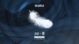 What So Not x GANZ - Lone (feat. JOY.)