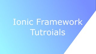 getlinkyoutube.com-Ionic Framework Tutorial : Form and Submission