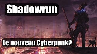 getlinkyoutube.com-shadowrun - Le nouveau Cyberpunk