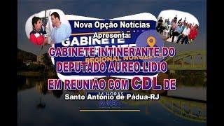 N.O. Notícias-Reunião Dep. Aureo Lideo e CDL