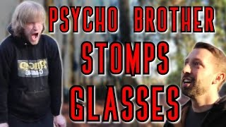 getlinkyoutube.com-IS IT REAL?- Psycho Brother Stomps Glasses (Staged)