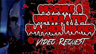 Obscure & Underrated Slasher Movies - Viewer Request
