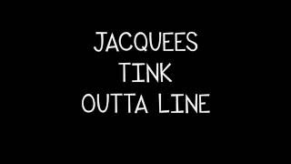 getlinkyoutube.com-Jacquees ft  Tink - Outta Line Lyrics