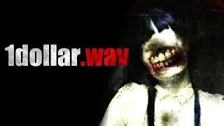 """1dollar.wav"" Creepypasta"