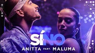 getlinkyoutube.com-Anitta - Si O No (feat Maluma) | Video Oficial