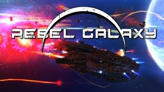 getlinkyoutube.com-Rebel Galaxy - #10 - Starbase Assault