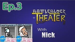 SCUBA STEVE BattleBlock Theater (Furbottoms Features) Ep. 3