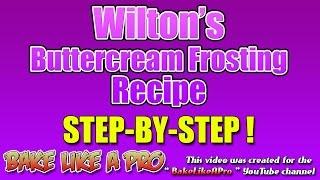 getlinkyoutube.com-Buttercream Icing - Official Wilton Buttercream Frosting Recipe