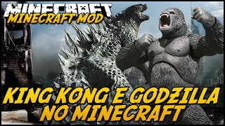 getlinkyoutube.com-Minecraft Mod: GODZILLA E KING KONG! (Monstros Gigantes // Godzilla Mod)