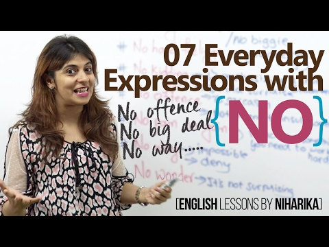 07 everyday expressions with 'NO' - Improve your English - English lessons by Niharika