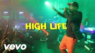 High Life (feat Rubix & Bajah)