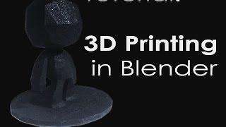getlinkyoutube.com-Tutorial: 3D Printing setup in Blender