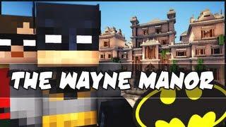 getlinkyoutube.com-Minecraft - The Wayne Manor! Batman!