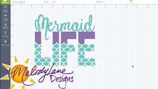 getlinkyoutube.com-Mermaid Life in Cricut Design Space Tutorial