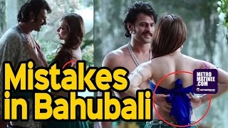 Shocking Mistakes In BAAHUBALI