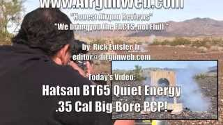 getlinkyoutube.com-Hatsan .35 CAL BIG BORE BT65 Quiet Energy - by Airgun Expert Rick Eutsler / AirgunWeb