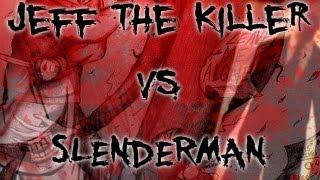 "getlinkyoutube.com-""Jeff the Killer vs Slenderman"" by Dylan Roberts (CustomCreepyPasta)."