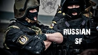 getlinkyoutube.com-Russian Special Forces // Any Mission, Any Time, Any Place