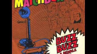 Matchbox - Buzz Buzz A Diddle It
