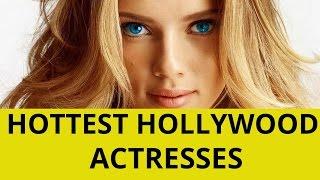 getlinkyoutube.com-Top 10 Sexiest Actresses In Hollywood 2015