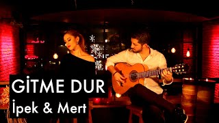 getlinkyoutube.com-Gitme Dur - İpek & Mert (2016)