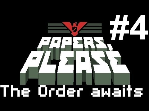 Papers, Please - The Order รออยู่ - Part 4