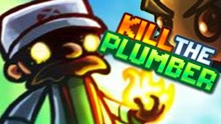 getlinkyoutube.com-KILL SANCHEZ | Kill The Plumber