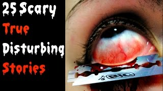 getlinkyoutube.com-25 SCARY TRUE Stories  (Vol 1)