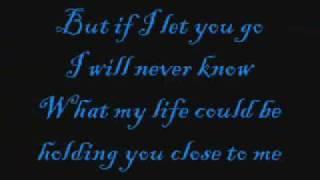If I let you go lyrics