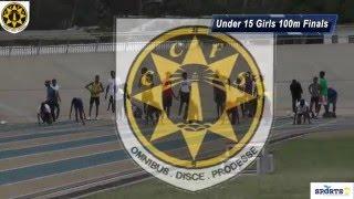 CCFS Girls Under 15 100 Metre finals