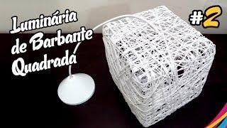 getlinkyoutube.com-Luminaria de Barbante Quadrada - Como Fazer - DIY #2
