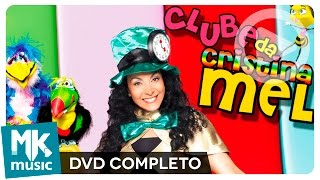 getlinkyoutube.com-Clube da Cristina Mel (DVD COMPLETO)