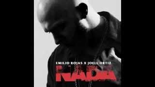 Emilio Rojas - Nada (ft. Joell Ortiz)