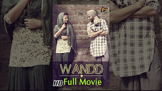 getlinkyoutube.com-Wandd | Latest Punjabi Movies 2014 | New Full Popular Punjabi Movie | Latest Punjabi Movie 2015 HD
