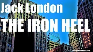THE IRON HEEL  - FULL Audio Book - by Jack London - Dystopian Fiction width=
